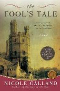 The Fool's Tale: A Novel - Nicole Galland - cover