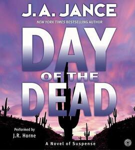 The Day Of The Dead Abridged - J A Jance - cover