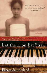 Let The Lion Eat Straw - Ellease Southerland - cover