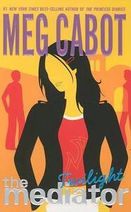 The Mediator #6: Twilight - Meg Cabot - cover