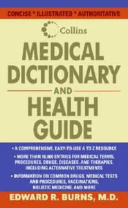 Collins Medical Dictionary and Health Guide - Edward R Burns - cover