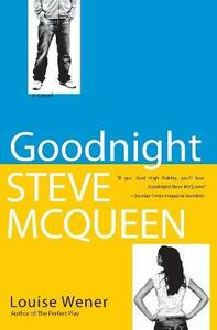 Goodnight Steve McQueen - Louise Wener - cover