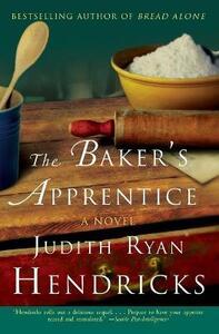 The Baker's Apprentice - Judith R Hendricks - cover