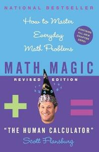 Math Magic Revised Edition: How to Master Everyday Math Problems - Scott Flansburg,Victoria Hay - cover