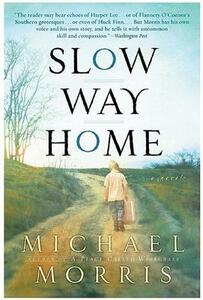 Slow Way Home - Michael Morris - cover