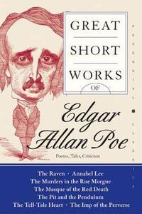 Great Short Works of Edgar Allan Poe: Poems, Tales, Criticism - Edgar Allan Poe - cover