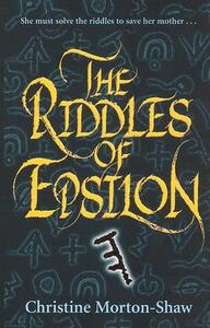 The Riddles of Epsilon - Christine Morton-Shaw - cover