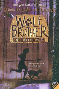 Chronicles of Ancient Darkness #1: Wolf Brother - Michelle Paver - cover