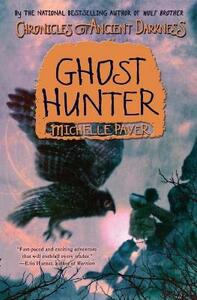Chronicles of Ancient Darkness #6: Ghost Hunter - Michelle Paver - cover