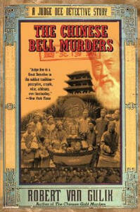 The Chinese Bell Murders: A Judge Dee Detective Story - Robert Hans van Gulik - cover
