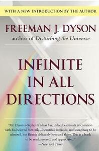 Infinite In All Directions - Freeman J Dyson - cover