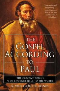 The Gospel According To Paul - Robin Griffith-Jones - cover