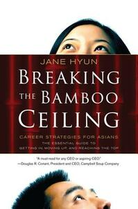 Breaking the Bamboo Ceiling - Jane Hyun - cover