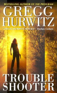 Trouble Shooter - Gregg Hurwitz - cover