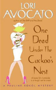 One Dead Under The Cuckoo's Nest: A Pauline Sokol Mystery - Lori Avocato - cover