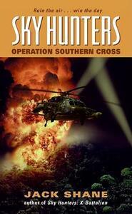 Sky Hunters: Operation Southern Cross - Jack Shane - cover