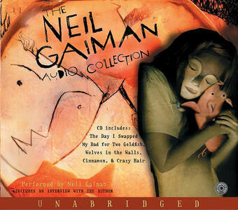 The Neil Gaiman Audio Collection CD - Neil Gaiman - cover