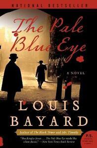 The Pale Blue Eye - Louis Bayard - cover