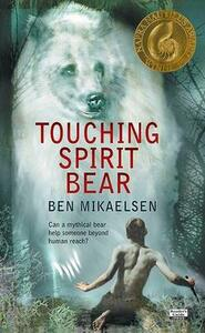 Touching Spirit Bear - Ben Mikaelsen - cover