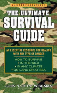 The Ultimate Survival Guide - John 'Lofty' Wiseman - cover