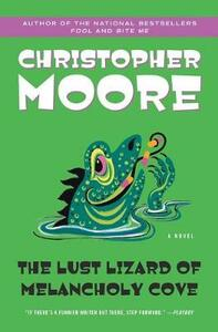 Lust Lizard of Melancholy Cove - Christopher Moore - cover