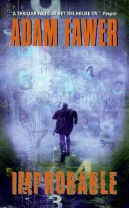 Improbable: A Novel - Adam Fawer - cover
