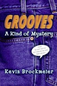 Grooves: A Kind of Mystery - Kevin Brockmeier - cover