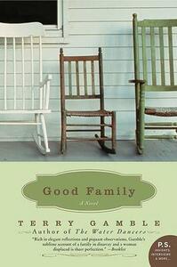 Good Family: A Novel - Terry Gamble - cover