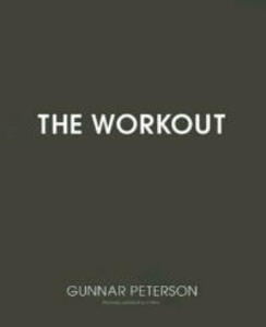 The Workout: Core Secrets From Hollywood's #1 Trainer - Gunnar Peterson - cover