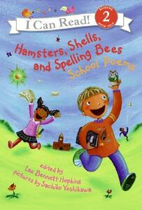 Hamsters, Shells, and Spelling Bees: School Poems - Lee Bennett Hopkins - cover