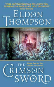 The Crimson Sword: Book One of the Legend of Asahiel - Eldon Thompson - cover