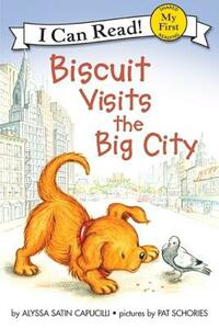 I Can Read Biscuit Visits The Big City - Alyssa Satin Capucilli - cover