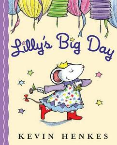 Lilly's Big Day - Kevin Henkes - cover