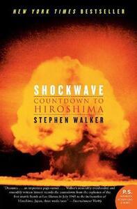 Shockwave: Countdown to Hiroshima - Stephen Walker - cover
