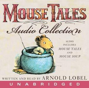 The Mouse Tales CD Audio Collection - Arnold Lobel - cover