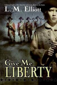 Give Me Liberty - L M Elliott - cover