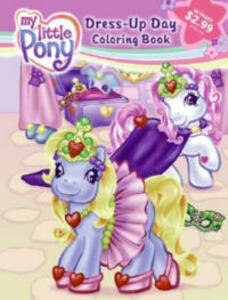 My Little Pony: Dress-Up Day Three-In-One Coloring Book - Scout Driggs - cover