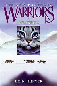 Warriors: The New Prophecy #2: Moonrise - Erin Hunter - cover