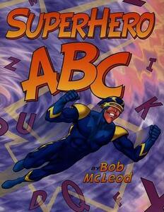 Superhero ABC - Bob McLeod - cover