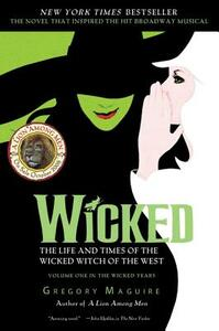 Wicked Musical Tie In Edition - Gregory Maguire - cover