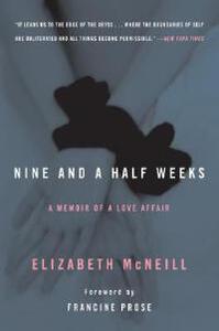 Nine and a Half Weeks: A Memoir of a Love Affair - Elizabeth McNeill - cover
