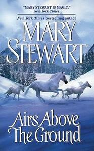 Airs Above the Ground - Mary Stewart - cover