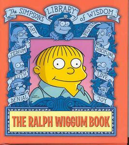 The Ralph Wiggum Book: The Simpsons Library Of Wisdom - Matt Groening - cover