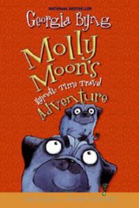 Molly Moon's Hypnotic Time Travel Adventure - Georgia Byng - cover