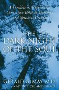 The Dark Night Of The Soul - Gerald G. May - cover
