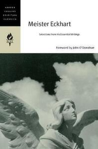 Meister Eckhart: Selections From His Essential Writings - Emilie Griffin - cover