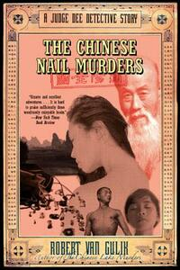 The Chinese Nail Murders: A Judge Dee Detective Story - Robert Van Gulik - cover