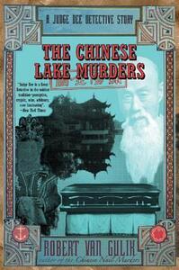 Chinese Lake Murders: A Judge Dee Detective Story - Robert Van Gulik - cover