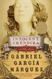 Innocent Erendira and Other Stories - Gabriel Garcia Marquez - cover