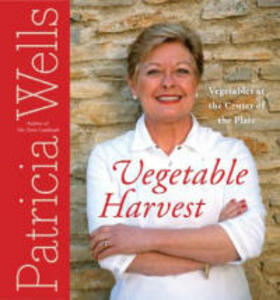 Vegetable Harvest: Vegetables at the Center of the Plate - Patricia Wells - cover